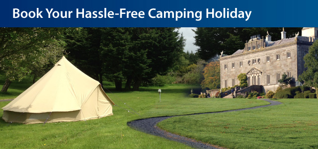 Hassle-free camping at Westport House!