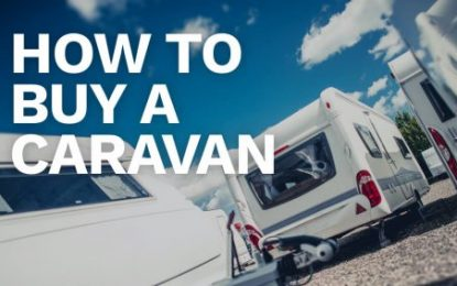 How to Buy a Caravan – Advice from Witter Towbars